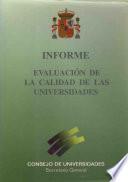 Evaluación de la calidad de las universidades. Informe