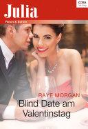 Blind Date am Valentinstag