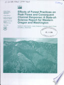 Effects of Forest Practices on Peak Flows and Consequent Channel Response