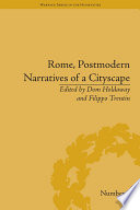 Rome  Postmodern Narratives of a Cityscape