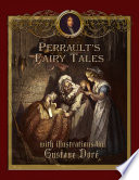 Perrault s Fairy Tales with Illustrations by Gustave Dore