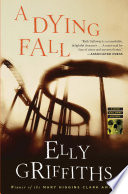 A Dying Fall Investigate An Important Archeological Discovery But What She