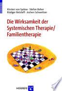Die Wirksamkeit der Systemischen Therapie /Familientherapie