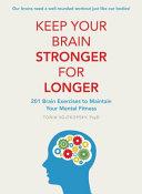 Keep Your Brain Stronger for Longer