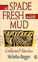 A Spade Fresh with Mud