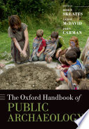 The Oxford Handbook Of Public Archaeology : place of archaeology in the...