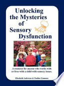 Unlocking the Mysteries of Sensory Dysfunction