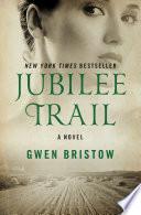 Jubilee Trail Book PDF