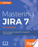 Mastering JIRA 7