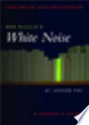 Don Delillo S White Noise