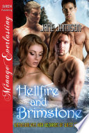 Hellfire and Brimstone [Werewolves and Wizards of West End 4]