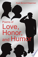 Poems of Love  Honor  and Humor