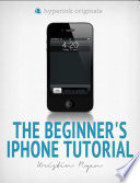 The Beginner S Iphone Tutorial