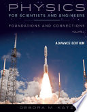 Physics for Scientists and Engineers  Foundations and Connections  Advance Edition