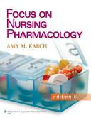 Focus on Nursing Pharmacology  6th Ed    Henke s Med Math  7th Ed    Lippincott s Photo Atlas of Medication Administration  4th Ed