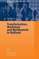Transformation, Wachstum und Wettbewerb in Rußland