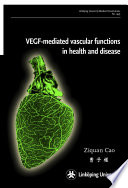 VEGF mediated vascular functions in health and disease