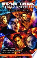 Star Trek  Myriad Universes  1  Infinity s Prism