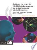 Tableau de bord de l OCDE de la science  de la technologie et de l industrie 2001 Vers une   conomie fond  e sur le savoir