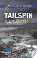 Tailspin  Mills   Boon Love Inspired Suspense   Mountain Cove  Book 5