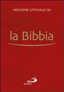 La Bibbia. Versione ufficiale della CEI