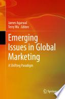 Emerging Issues in Global Marketing