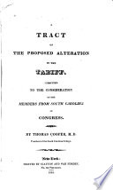 A Tract on the Proposed Alteration in the Tariff