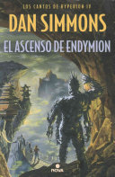 El ascenso de endymion   The Rise of Endymion