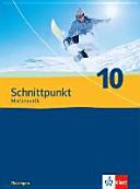 Schnittpunkt Mathematik   Ausgabe f  r Th  ringen  Sch  lerbuch 10  Schuljahr