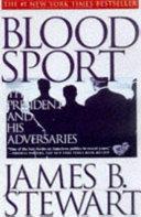 . Blood sport .
