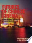Futures of Chinese Cinema