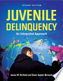Juvenile Delinquency  An Integrated Approach