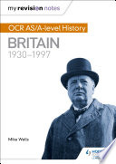 My Revision Notes  OCR AS A level History  Britain 1930 1997