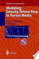 Modeling Density Driven Flow in Porous Media