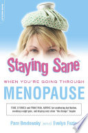 Staying Sane When You Re Going Through Menopause