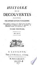 Histoire des decouvertes faites par divers savans voyageurs dans plusieurs contrees de la Russie et de la Perse ...