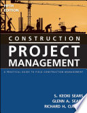 Construction Project Management : ...