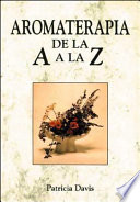 Aromaterapia de la A a la Z
