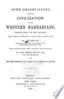 Some Observations Upon the Civilization of the Western Barbarians, Particularly of the English