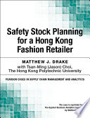 Safety Stock Planning for a Hong Kong Fashion Retailer