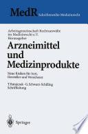 Arzneimittel und Medizinprodukte