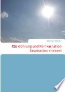 R  ckf  hrung und Reinkarnation