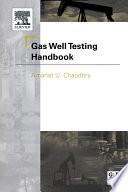 Gas Well Testing Handbook