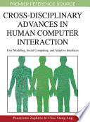 Cross-Disciplinary Advances in Human Computer Interaction: User Modeling, Social Computing, and Adaptive Interfaces