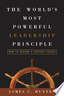 The World s Most Powerful Leadership Principle
