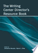 The Writing Center Director S Resource Book