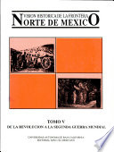 Visi N Hist Rica De La Frontera Norte De M Xico