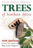 Palgrave s Trees of Southern Africa