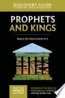 Prophets and Kings Discovery Guide