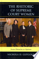 The Rhetoric of Supreme Court Women